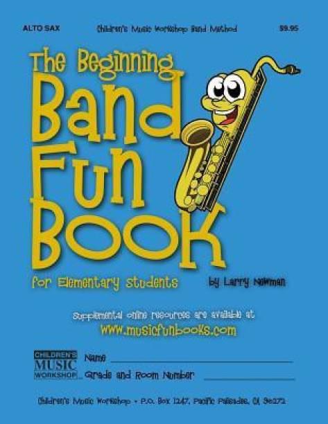 The Beginning Band Fun Book (Alto Sax)
