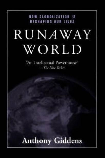 Anthony giddens books store online buy anthony giddens books runaway world how globalisation is reshaping our lives revised 4th edition fandeluxe Choice Image