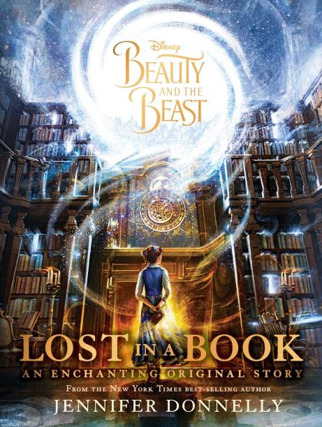 Disney - Beauty and the Beast - Lost in a Book - An Enchanting Original Story