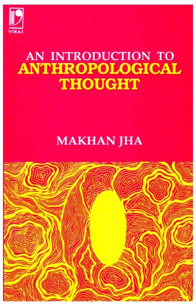 An Introduction to Anthropological Thought 2nd Revised  Edition