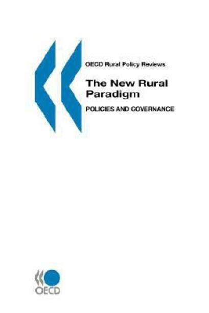 The New Rural Paradigm, Policies and Governance