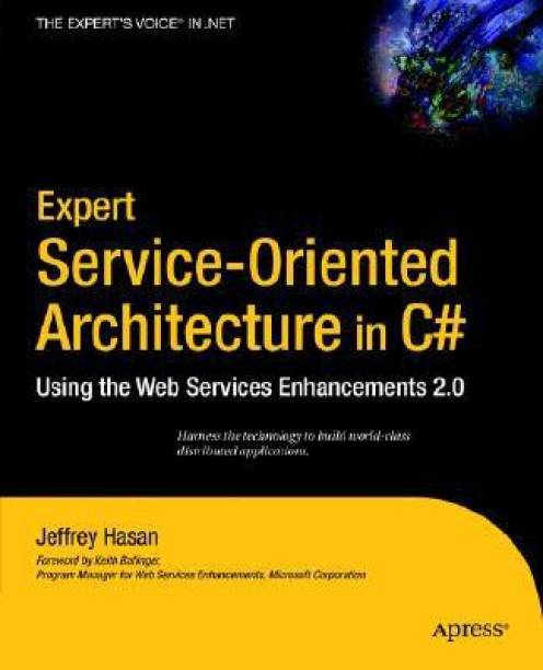 Expert Service Oriented Architecture In C Using The Web Services Enhancements 20 1st Edition