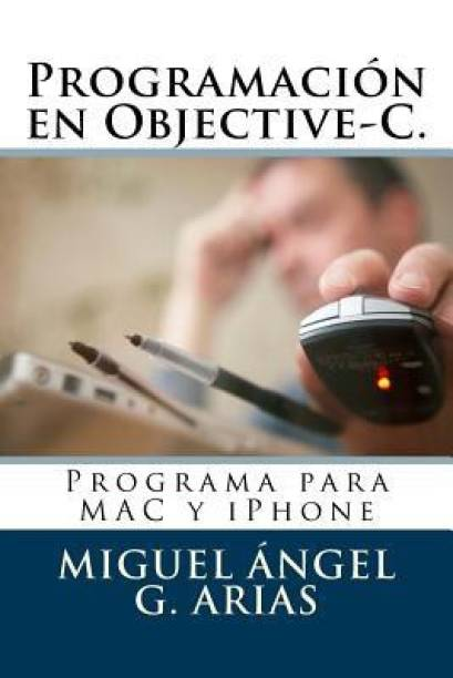 Programacion en Objective-C. Programa para MAC y iPhone
