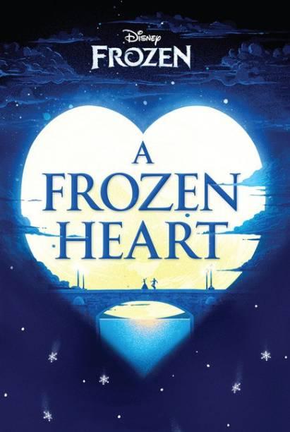 Disney Frozen - A Frozen Heart - Disney Frozen