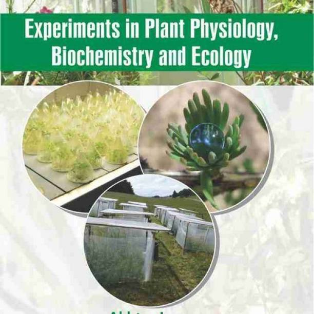 Experiments in Plant Physiology Biochemistry and Ecology