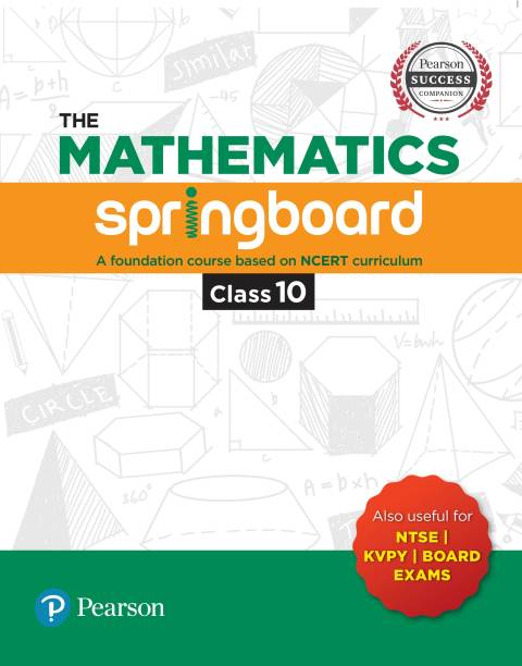 The Mathematics Springboard 10th: A Foundation Course Based on NCERT Curriculum