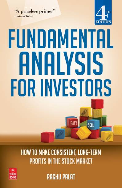 Fundamental Analysis for Investors - How to Make Consistent, Long - Term Profits in the Stock Market