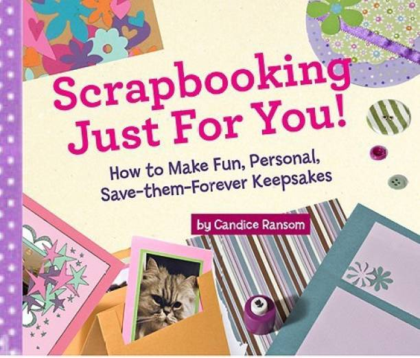 Scrapbooking Just For You