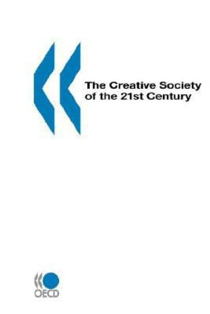 The Creative Society of the 21st Century