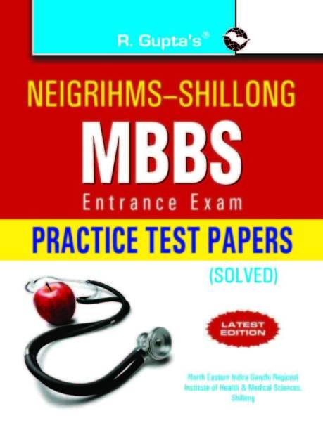 NEIGRIHMS MBBS Entrance Exam Practice Test Papers (Solved)