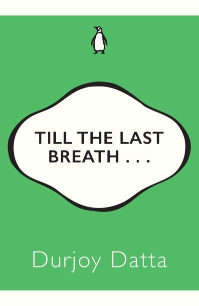 Till The Last Breath Durjoy Datta Books Pdf