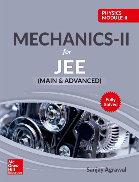 Physics Module II- Mechanics II for JEE (Main & Advanced)