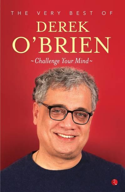 The Very Best of Derek O'Brien - Challange Your Mind - THE VERY BEST OF DEREK O'BRIEN