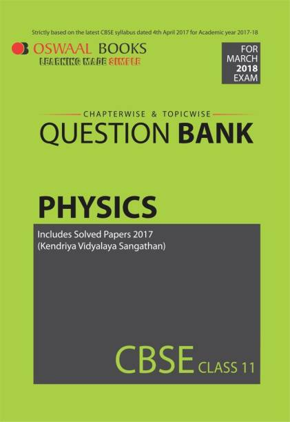 Oswaal CBSE Chapterwise/Topicwise Question Bank For Class 11 Physics(Mar.2018 Exam)
