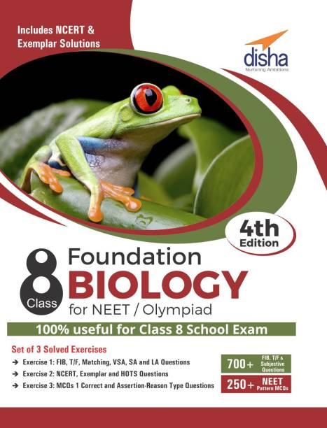 Foundation Biology for NEET/ Olympiad Class 8 - 4th Edition