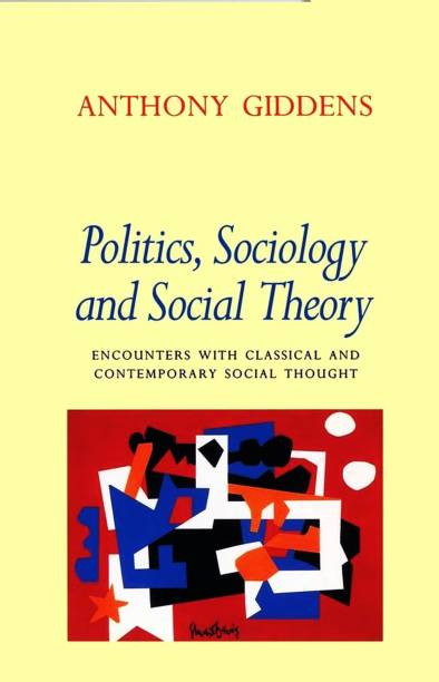 Anthony giddens books store online buy anthony giddens books politics sociology and social theory fandeluxe Choice Image