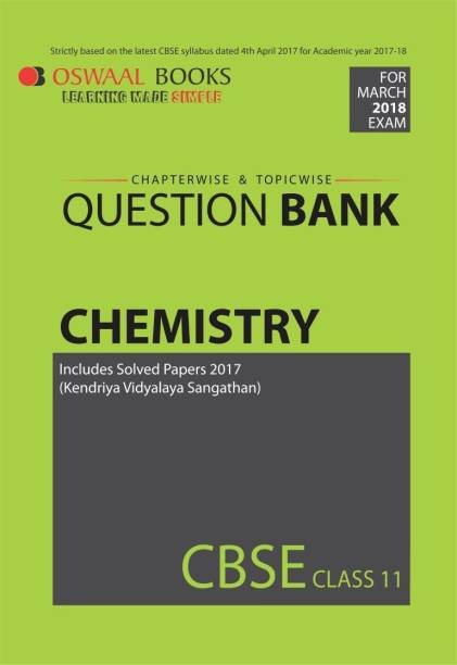 Oswaal Chapterwise/ Topicwise Question Bank Chemistry CBSE Class 11 (Board Exam March 2018)