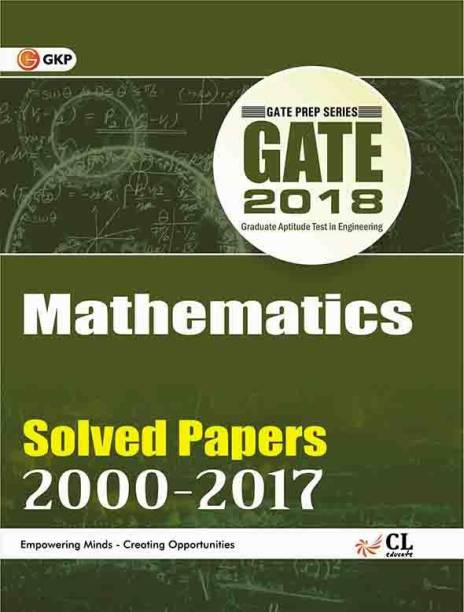 GATE - Mathematics 2018 (Solved Papers 2000-2017) Fourteenth Edition