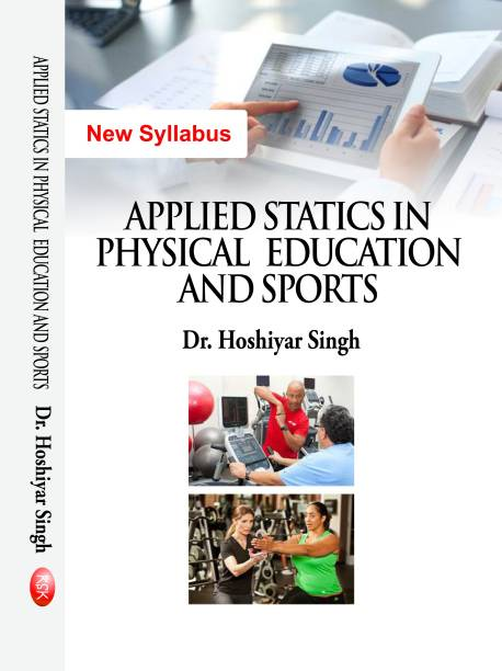 Applied Statistics In Physical Education And Sports- New Syllabus- M.P.ED