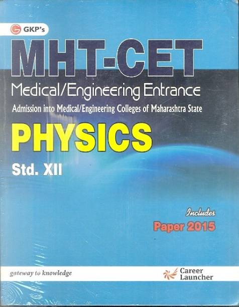 MHT - CET Medical / Engineering Entrance Physics 1 Edition