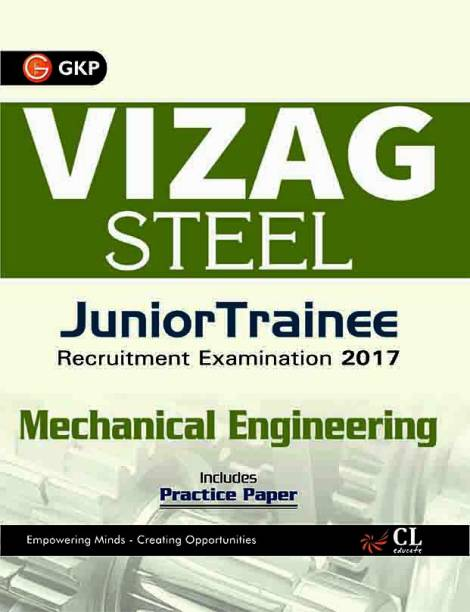 Vizag Steel Junior Trainee Mechanical Engineering 2017 - Includes Practical Paper 1 Edition