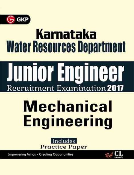 Karnataka Water Resources Department Junior Engineer Mechanical Engineering 2017 - Includes Practical Paper 1 Edition