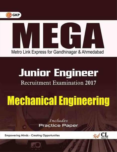 Mega Metro Link Express for Gandhinagar and Ahmedabad Co. Ltd. Mechanical Engineering (Junior Engineer) 1 Edition