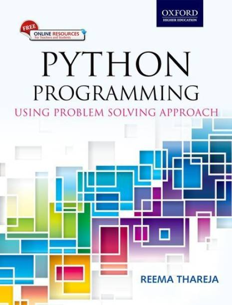 Python Programming - Using Problem Solving Approach First Edition