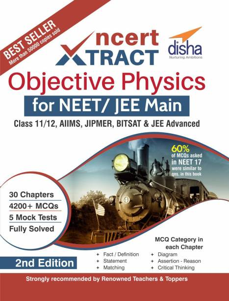 NCERT Xtract � Objective Physics for NEET/ JEE Main, Class 11/ 12, AIIMS, BITSAT, JIPMER, JEE Advanced 2nd Edition Second Edition