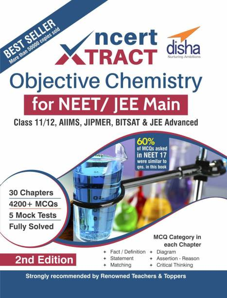 NCERT Xtract � Objective Chemistry for NEET/ JEE Main, Class 11/ 12, AIIMS, BITSAT, JIPMER, JEE Advanced 2nd Edition Second Edition