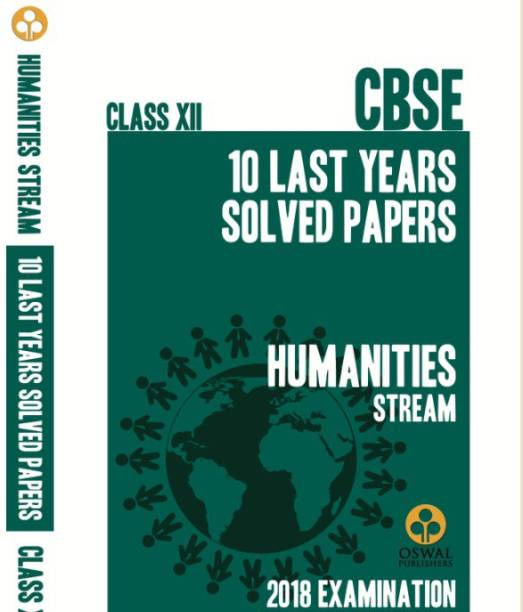 CBSE 10 LAST YEARS SOLVED PAPERS HUMANITIES STREAM 2018 EXAMINATION