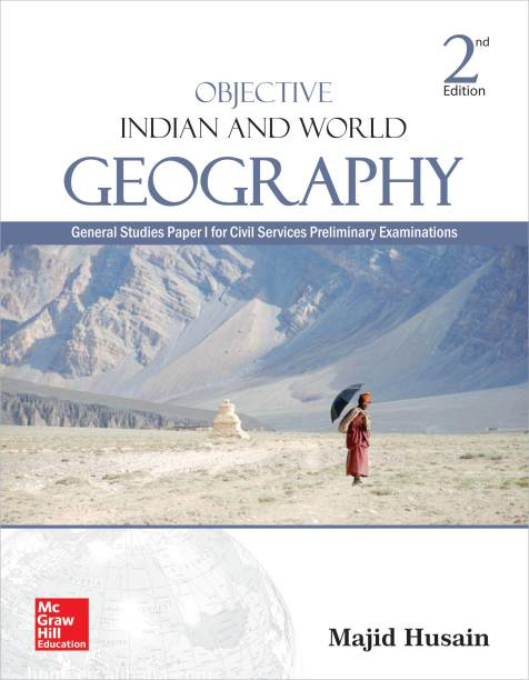 Objective Indian and World Geography - General Studies Paper I for Civil Services Preliminary Examinations Second Edition