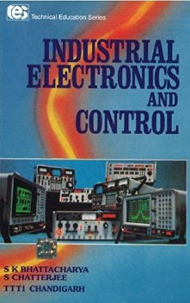 Industrial Electronics and Control 1st  Edition