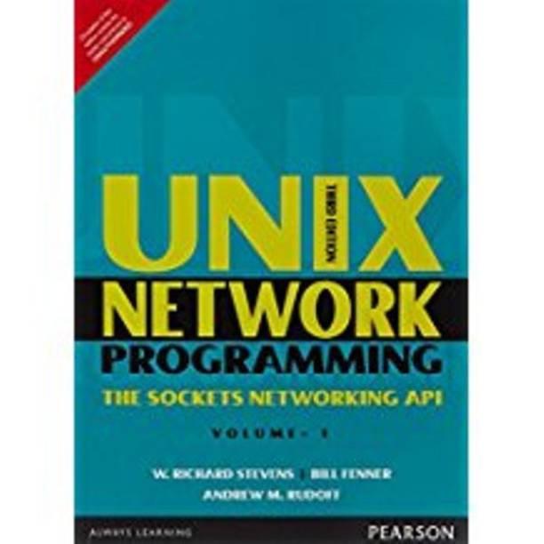 Unix Network Programming : Volume 1: The Sockets Networking API 3rd  Edition