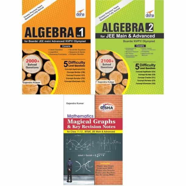 Advanced Algebra for JEE Main & Advanced/ Boards/ Olympiads/ KVPY