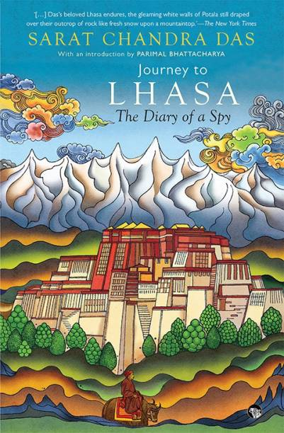 Journey to Lhasa - The Diary of a Spy