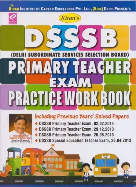 Kiran's DSSSB Primary Teacher Exam Practice Work Book