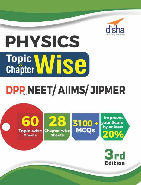 Physics Topic-Wise & Chapter-Wise Dpp (Daily Practice Problem) Sheets for Neet/ Aiims/ Jipmer