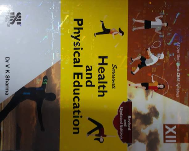 SARASWATI HEALTH AND PHYSICAL EDUCATION CLASS XII