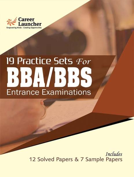 BBA/BBS 19 Practice Sets for Entrance Examinations - Includes 12 Solved Papers & 7 Sample Papers 5 Edition