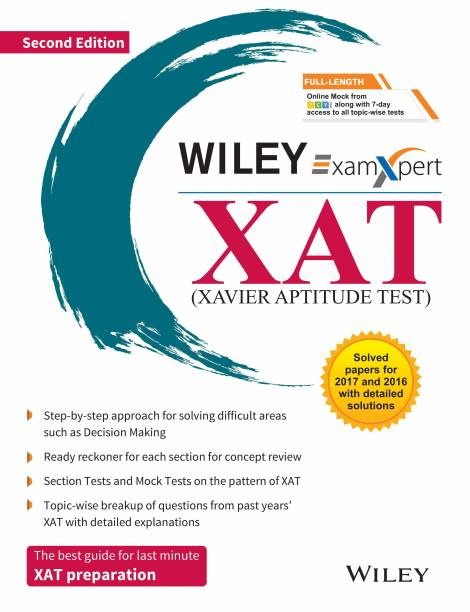 Xavier Aptitude Test - Solved Papers for 2017 and 2016 With Detailed Solutions Second Edition