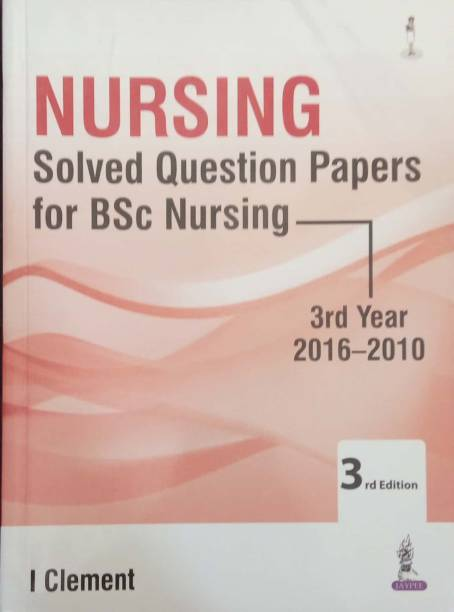 Nursing Solved Question Papers For Bsc Nursing 3rd Year 2016-2010