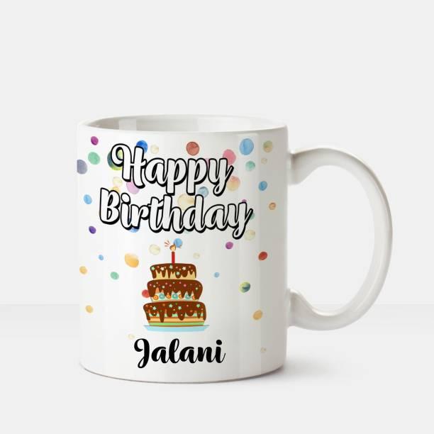 HUPPME Happy Birthday Jalani Printed Coffee White Ceramic Coffee Mug