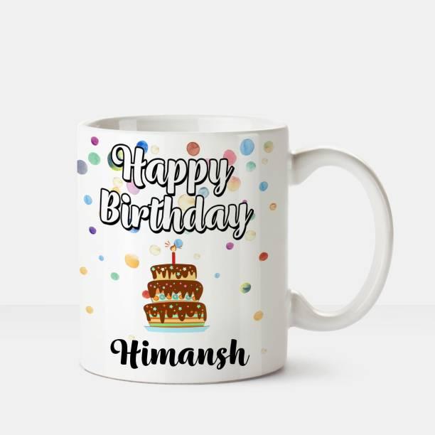 HUPPME Happy Birthday Himansh Printed Coffee White Ceramic Coffee Mug