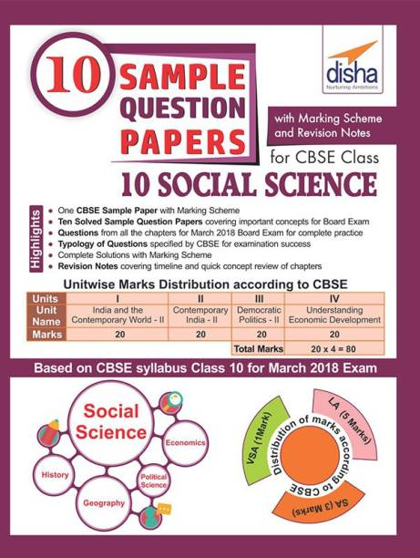 10 Sample Question Papers for CBSE Class 10 Social Science with Marking Scheme & Revision Notes - Based on CBSE Syllabus Class 10 for March 2018 Exam First Edition