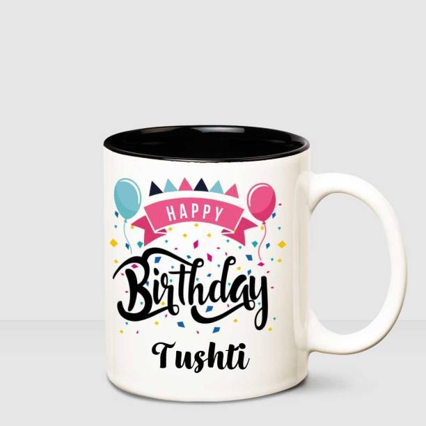 HUPPME Happy Birthday Tushti Inner Black printed personalized coffee mug Ceramic Coffee Mug