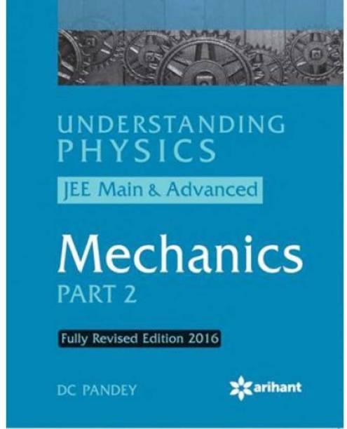 Understanding Physics For JEE Main & Advanced MECHANICS Part 2 (English, Paperback, DC Pandey)
