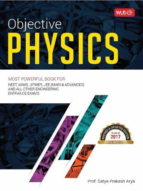 Objective Physics for NEET/AIIMS/JIPMER 2017 - Includes MCQ's and PMT's of 2017 2017 Edition