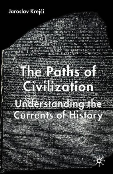 the paths of civilization krejc jaroslav professor