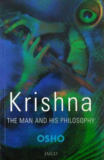 KRISHNA : THE MAN & HIS PHILOSOPHY